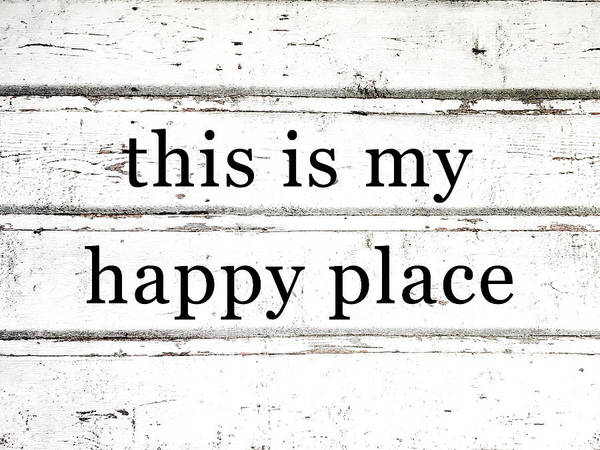 This Is My Happy Place Photograph - This Is My Happy Place by Aaron Geraud