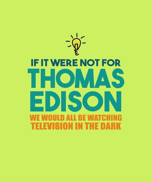 Digital Art - Thomas Edison by Shopzify