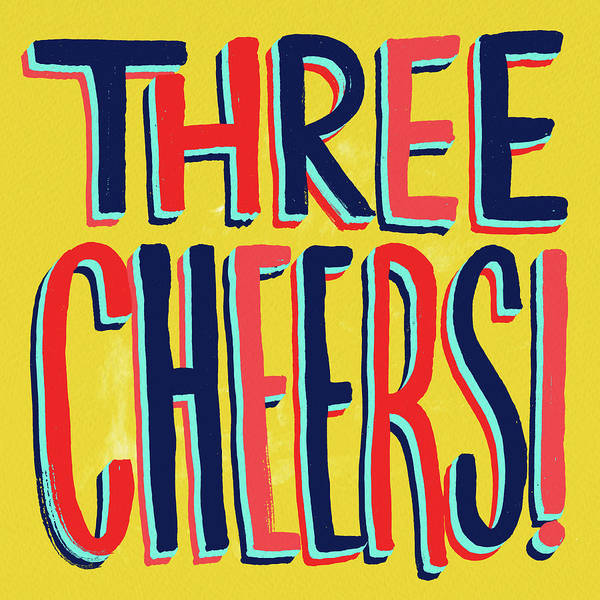 Painting - Three Cheers by Jen Montgomery