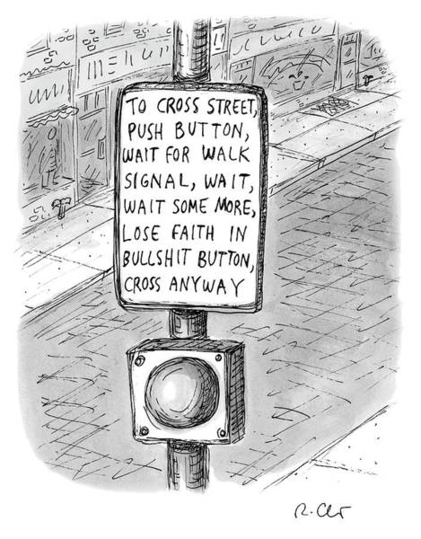 Drawing - To Cross Street by Roz Chast
