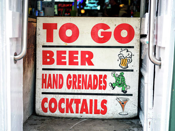 Photograph - To Go Drinks In New Orleans by John Rizzuto