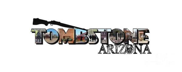 Photograph - Tombstone Arizona Big Letter by Colleen Cornelius