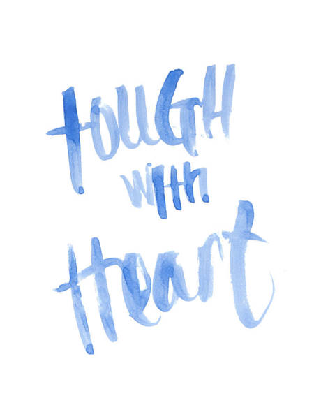 Wall Art - Mixed Media - Tough With Heart by Sd Graphics Studio