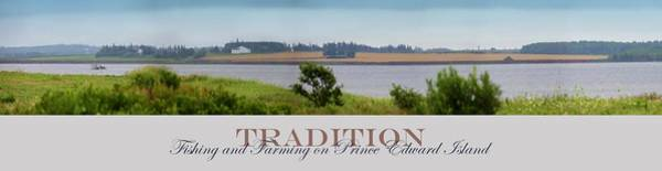 Photograph - Tradition Fishing And Farming by John Meader