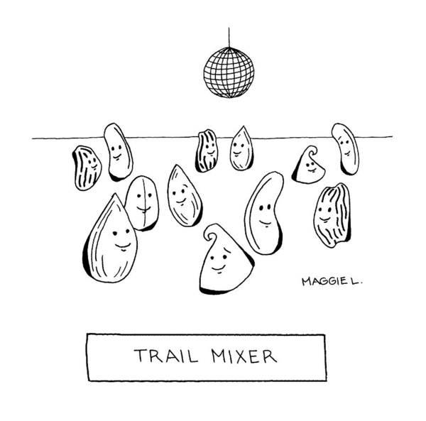 Raisin Drawing - Trail Mixer by Maggie Larson