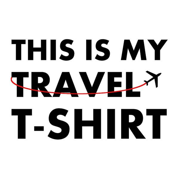 Digital Art - Travel Tee 2 by Richard Reeve