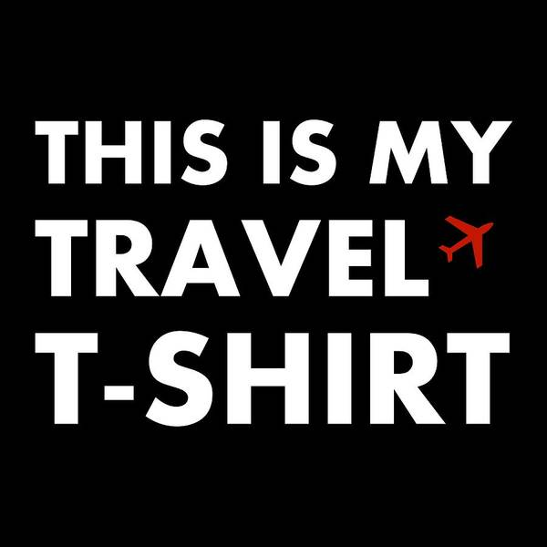 Digital Art - Travel Tee 3 by Richard Reeve