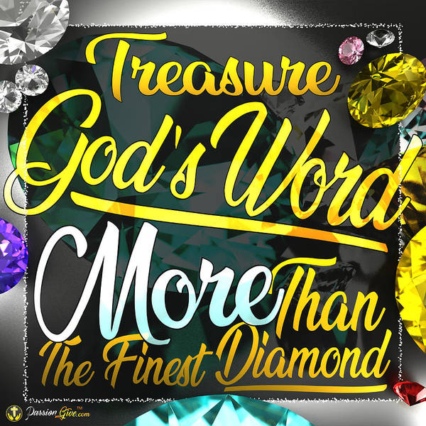 Digital Art - Treasure God's Word by Passion Give