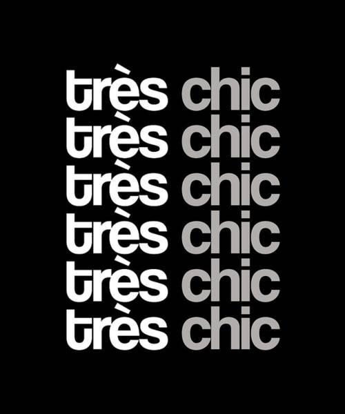 Wall Art - Mixed Media - Tres Chic - Fashion - Classy, Bold, Minimal Black And White Typography Print - 8 by Studio Grafiikka