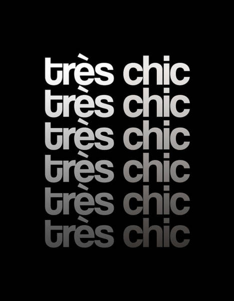 Wall Art - Mixed Media - Tres Chic - Fashion - Classy, Bold, Minimal Black And White Typography Print - 9 by Studio Grafiikka