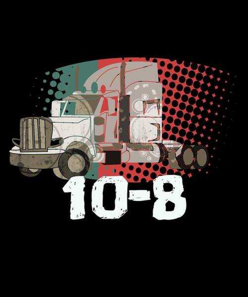 Moustache Mixed Media - Trucker Truck Driver Highway Drive 4 Transport Driver Lkw Funny Tshirt by Roland Andres
