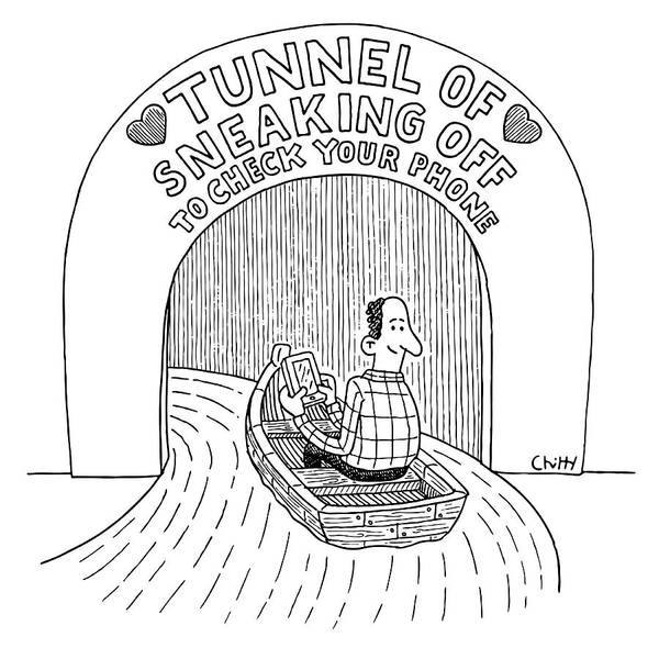 Drawing - Tunnel Of Sneaking Off To Check Your Phone by Tom Chitty