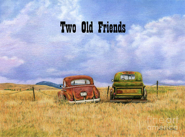 Old Chevy Truck Painting - Two Old Friends- With Text by Sarah Batalka