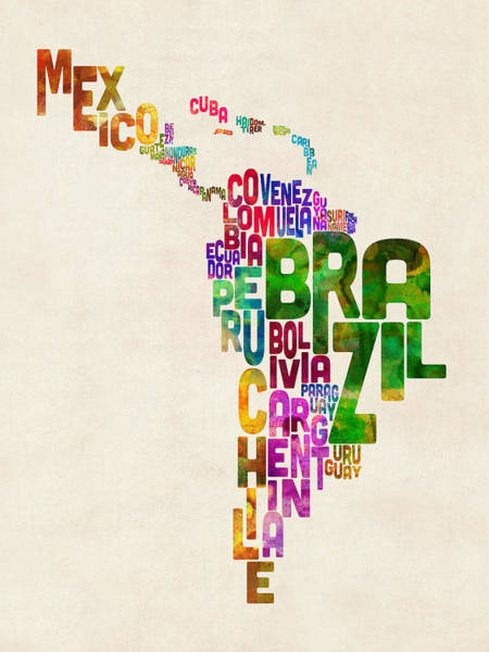South America Digital Art - Typography Map Of Latin America, Mexico, Central And South America by Michael Tompsett
