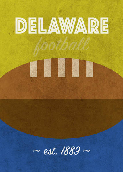 Wall Art - Mixed Media - University Of Delaware College Football Team Vintage Retro Poster by Design Turnpike