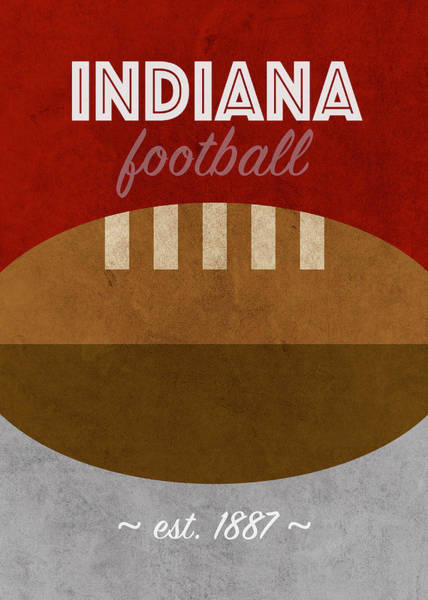 Wall Art - Mixed Media - University Of Indiana College Football Team Vintage Retro Poster by Design Turnpike