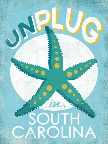 South Beach Digital Art - Unplug In South Carolina - Starfish by Flo Karp