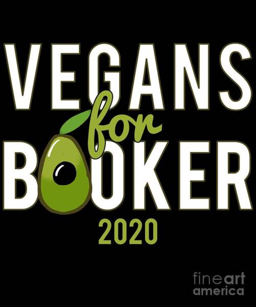 Digital Art - Vegans For Corey Booker 2020 by Flippin Sweet Gear