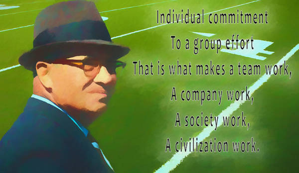 Sacrifice Mixed Media - Vince Lombardi Quote by Dan Sproul