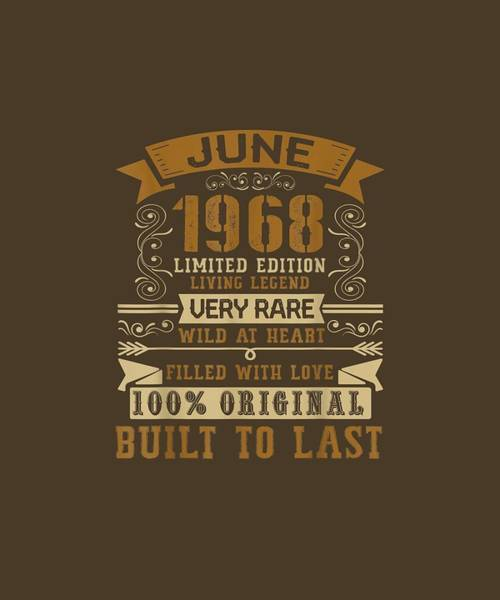 Wall Art - Digital Art - Vintage 51st Birthday June 1968 T-shirt 51 Years Old Gift by Unique Tees