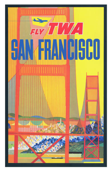 Wall Art - Photograph - Vintage San Francisco Twa Airlines Travel Poster by Ricky Barnard