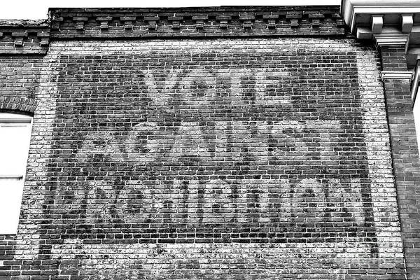Baltimore Photograph - Vote Against Prohibition Baltimore by John Rizzuto