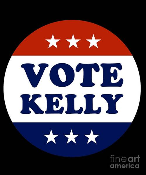 Digital Art - Vote Mark Kelly 2020 by Flippin Sweet Gear