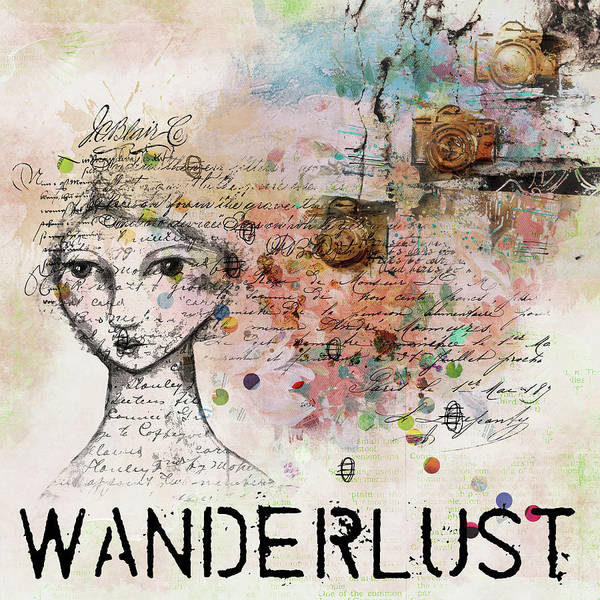 Digital Art - Wanderlust by Marilyn Wilson