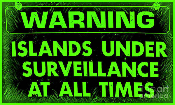 Wall Art - Photograph - Warning Islands Under Surveillance Night Vision by John Stephens