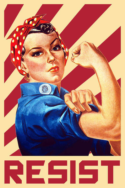 Wall Art - Digital Art - We Can Do It Rosie Resist by Filip Hellman