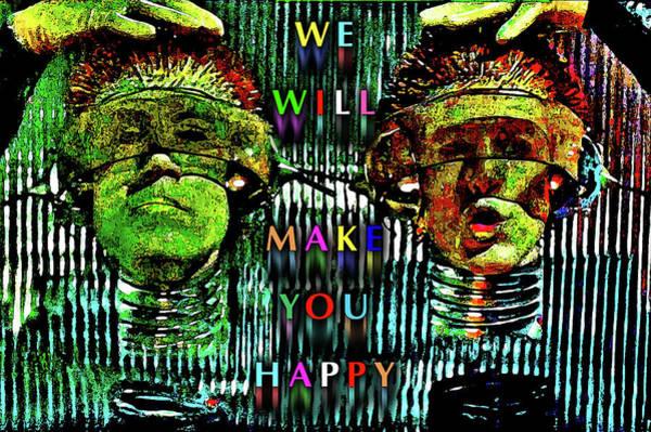 Wall Art - Digital Art - We Will Make You Happy by Andy Za