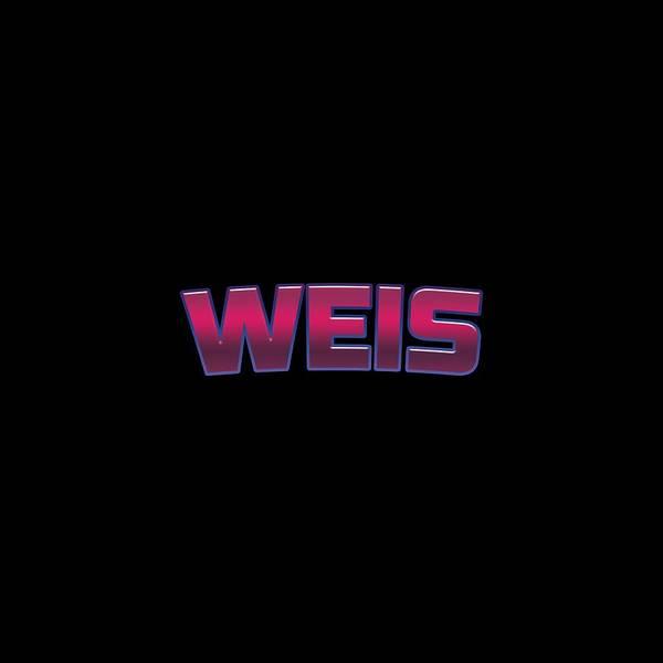 Wall Art - Digital Art - Weis #weis by TintoDesigns