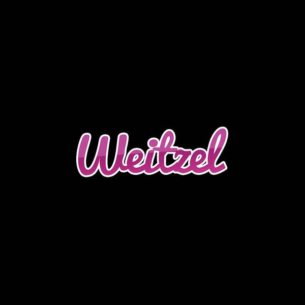 Wall Art - Digital Art - Weitzel #weitzel by TintoDesigns