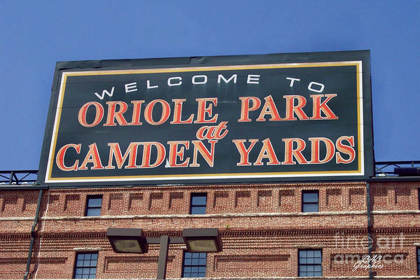 Photograph - Welcome To Oriole Park  by CAC Graphics