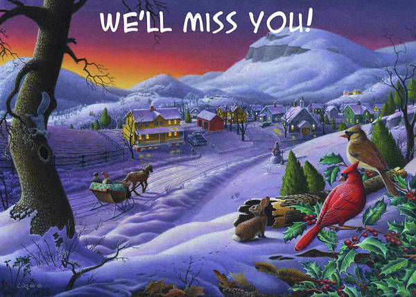 Wall Art - Painting - We'll Miss You Greeting Card - Cardinals Animals Sleigh Ride Winter Country Landscape by Walt Curlee