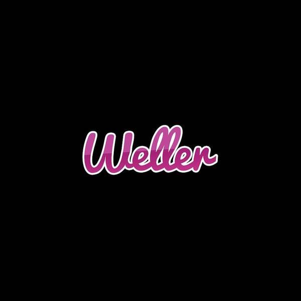 Wall Art - Digital Art - Weller #weller by TintoDesigns
