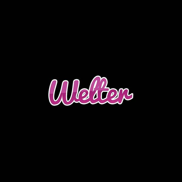 Wall Art - Digital Art - Welter #welter by TintoDesigns