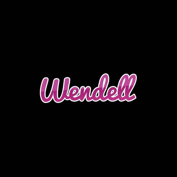 Wall Art - Digital Art - Wendell #wendell by TintoDesigns