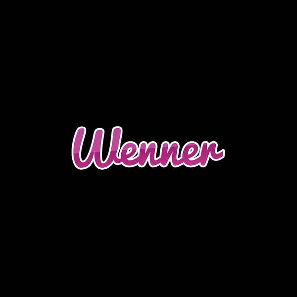 Wall Art - Digital Art - Wenner #wenner by TintoDesigns