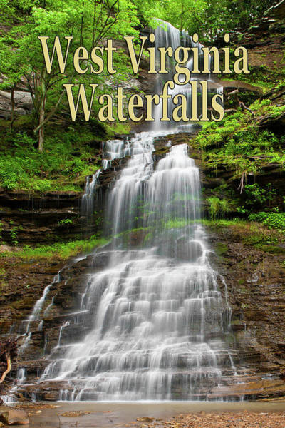 Photograph - West Virginia Waterfalls Poster by Rick Hartigan