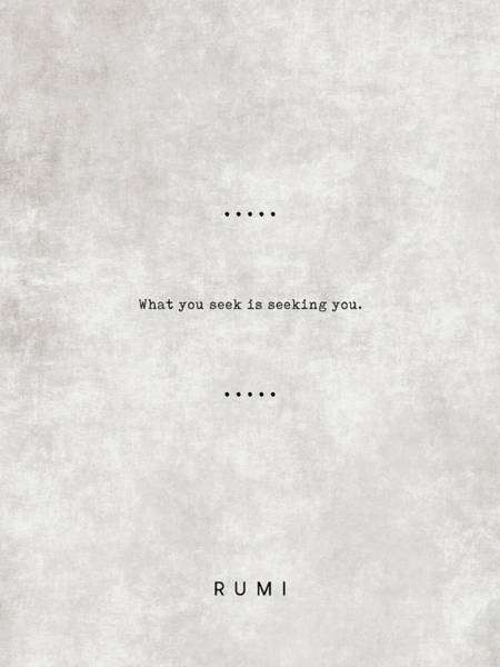 Reading Mixed Media - What You Seek Is Seeking You - Rumi Quotes 03 - Literary Quotes - Typewriter Quotes - Sufi by Studio Grafiikka
