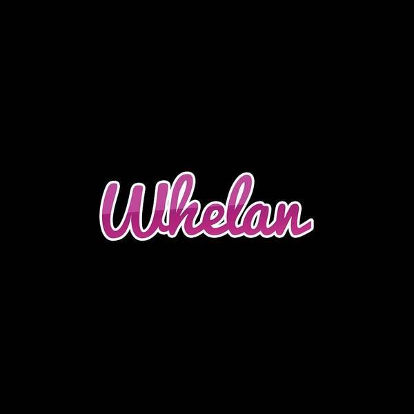 Wall Art - Digital Art - Whelan #whelan by TintoDesigns