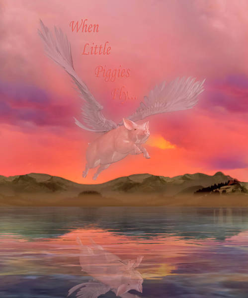 Wall Art - Digital Art - When Little Piggies Fly by Betsy Knapp