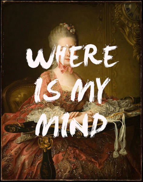 Digital Art - Where Is My Mind Lyrics Print by Georgia Fowler