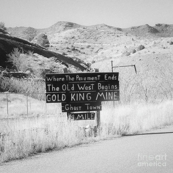 Mine Photograph - Where The Pavement Ends The Old West Begins by Edward Fielding