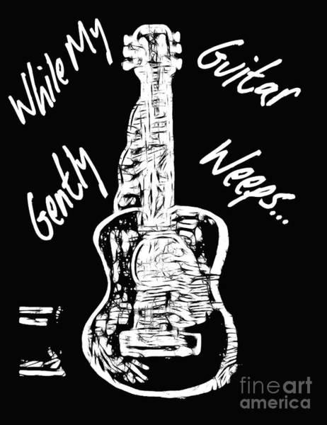 Digital Art - While My Guitar Gently Weeps by Debra Lynch