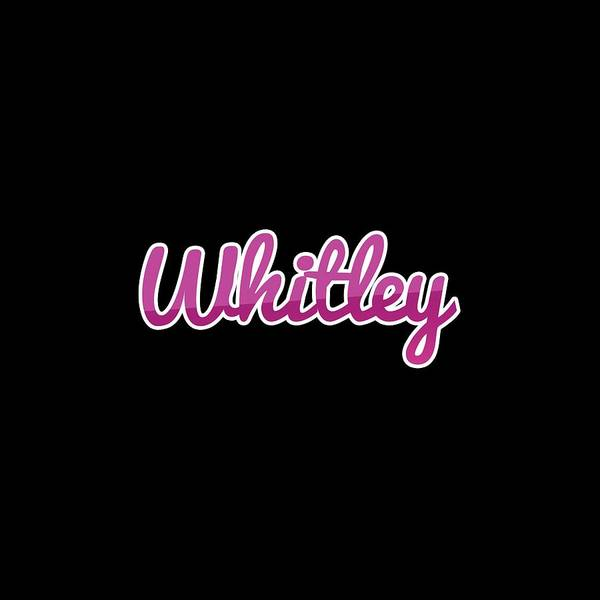 Wall Art - Digital Art - Whitley #whitley by TintoDesigns