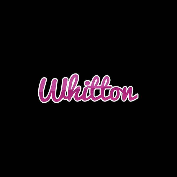 Wall Art - Digital Art - Whitton #whitton by TintoDesigns