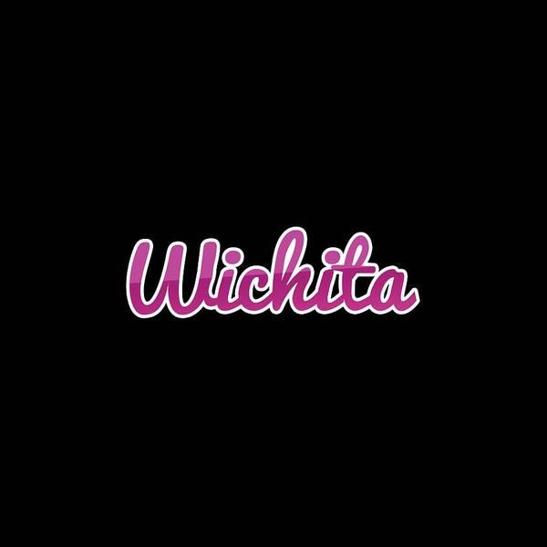 Wall Art - Digital Art - Wichita #wichita by TintoDesigns