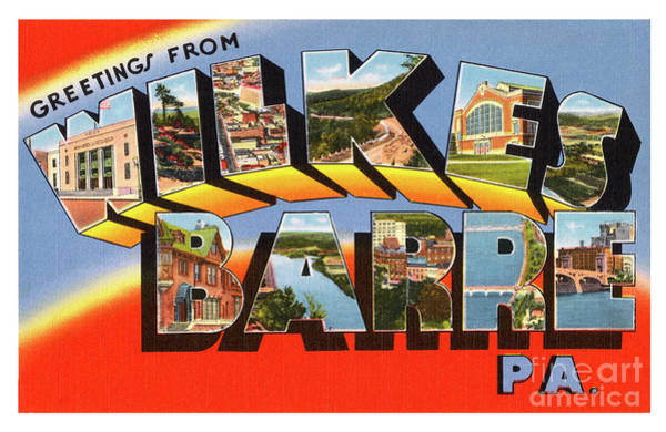 Photograph - Wilkes Barre Greetings by Mark Miller